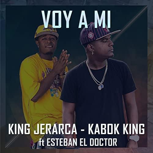 King Jerarca & Kabok King feat. Esteban El Doctor