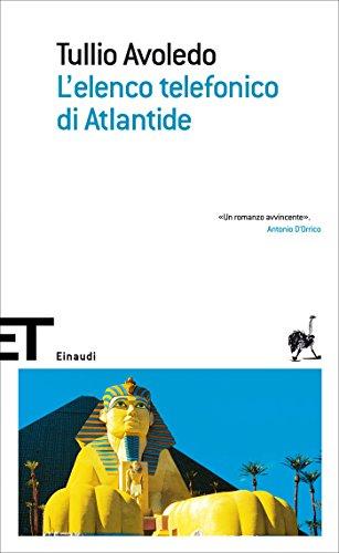 L'elenco telefonico di Atlantide (Einaudi tascabili. Scrittori)