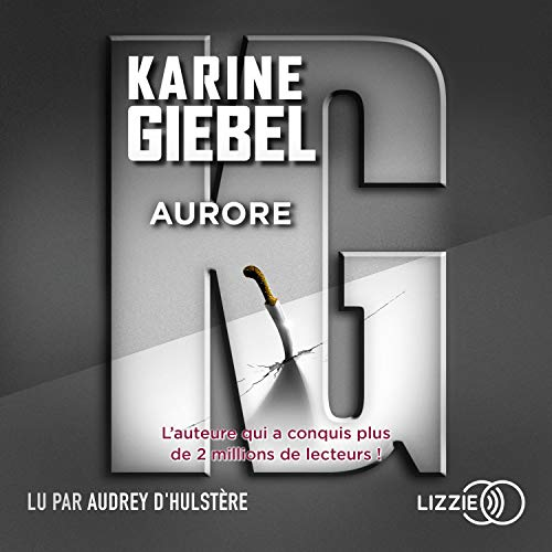 Aurore Audiobook By Karine Giebel cover art
