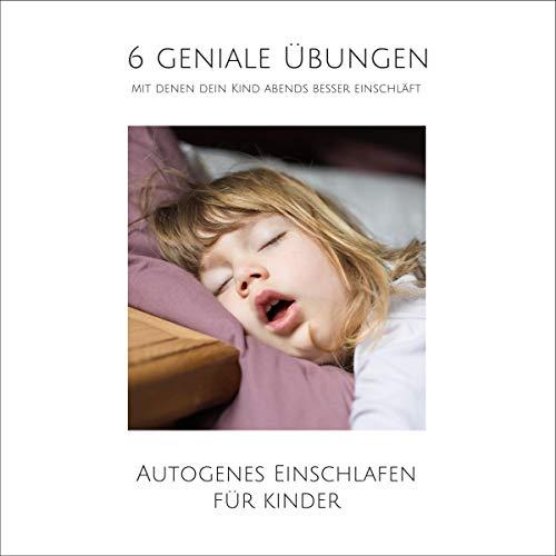 Couverture de 6 geniale Übungen, mit denen dein Kind abends besser einschläft