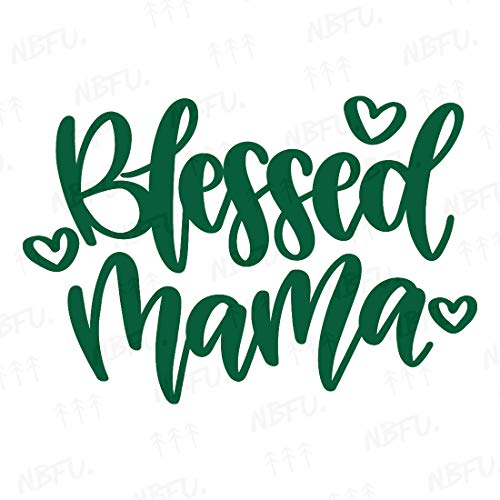 NBFU Decals Blessed Mama Mom Momlife Quotes 2 (Green) (Set of 2) Premium Waterproof Vinyl Decal Stickers for Laptop Phone Accessory Helmet Car Window Bumper Mug Tuber Cup Door Wall Decoration