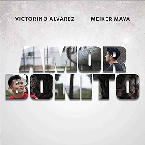 Amor Bonito(Vito y Meiker)