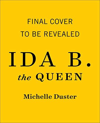Ida B. the Queen (English Edition)