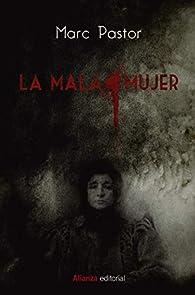 La mala mujer: 884 par Marc Pastor