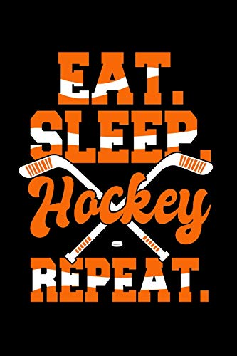 Eat Sleep Hockey Repeat: Fishing Log Book And Journal For A Fisherman Or For Kids To Record Fishing Trips And Experiences of e.g. Bass Fishing Or Fly Fishing (6 x 9; 120 Pages)