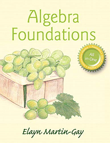 Algebra Foundations: Prealgebra, Introductory Algebra & Intermediate Algebra Plus MyLab Math -- 24 Month Title-Specific