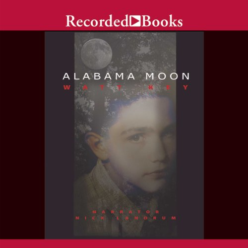 Alabama Moon                   By:                                                                                                                                 Watt Key                               Narrated by:                                                                                                                                 Nick Landrum                      Length: 8 hrs and 36 mins     98 ratings     Overall 4.3