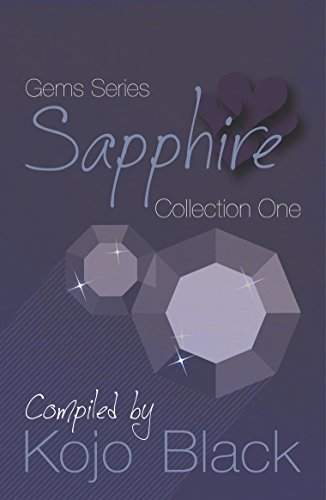 Sapphire: Collection One of the Gems Series