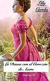 Las Damas II   : La Dama con el Corazón de Acero