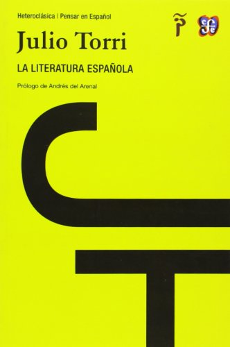 La Literatura Española (Heteroclasica / Pensar Esp)