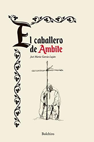 El caballero de Ambite de José María García-Luján