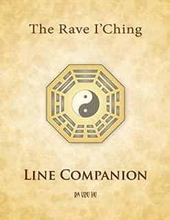 Rave I'Ching: Line Companion