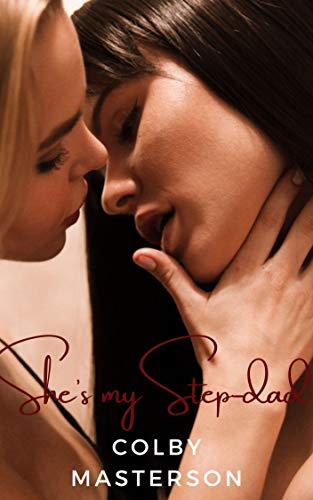 She\'s my Step-dad (English Edition)