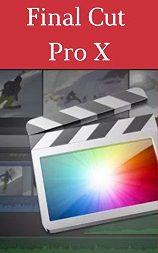 Manual Final Cut Pro X (Spanish Edition)