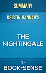 The Nightingale: by Kristin Hannah | Summary & Analysis