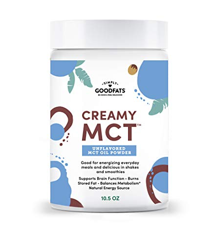 Simply Goodfats Creamy MCT Oil Powder - Powdered MCT Oil to increase metabolism, improve energy, and promote keto lifestyle