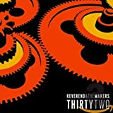 Songtexte von Reverend and The Makers - Thirty Two