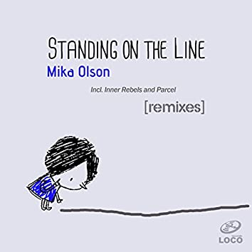 Standing on the Line (Remixes)