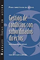Managing Conflict with Direct Reports (International Spanish)