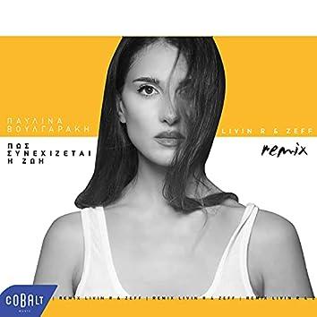 Pos Synechizetai I Zoi (Livin R & Zeff Remix)