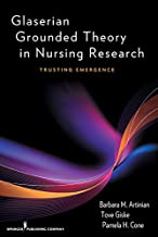 Glaserian Grounded Theory in Nursing Research: Trusting Emergence (English Edition)