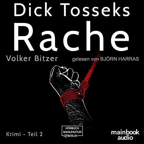 Dick Tosseks Rache Titelbild