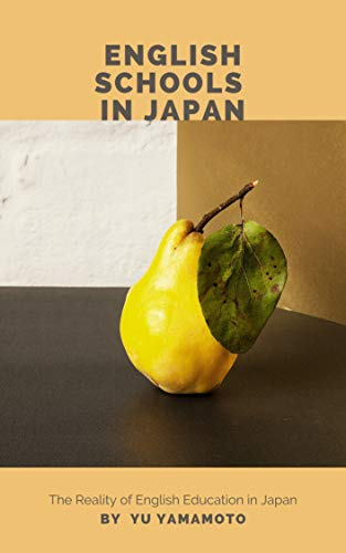 English Schools in Japan (English Edition)