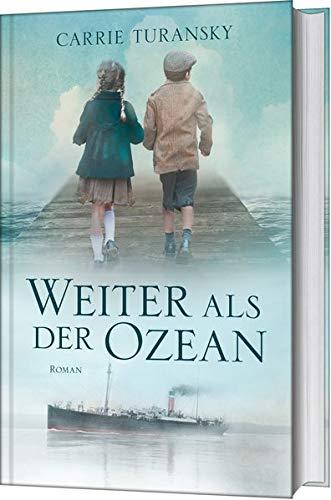 Buchseite und Rezensionen zu 'Weiter als der Ozean: Roman' von Carrie Turansky