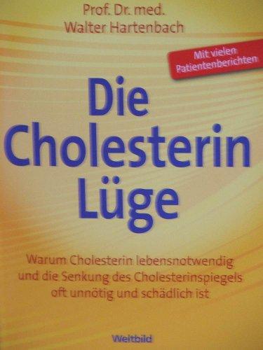 Die Cholesterin Lüge