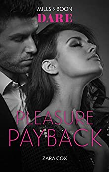 Pleasure Payback (The Mortimers: Wealthy & Wicked) by [Zara Cox]