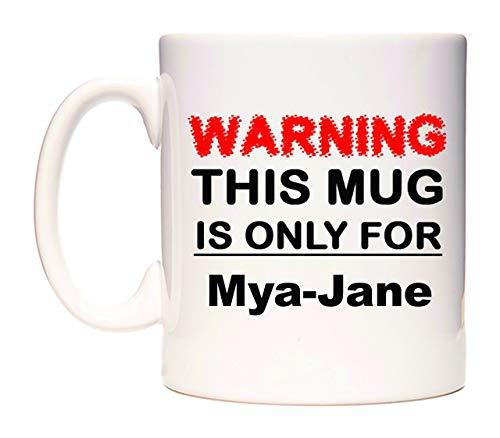 Warning This Mug is ONLY for Mya-Jane Taza por WeDoMugs®