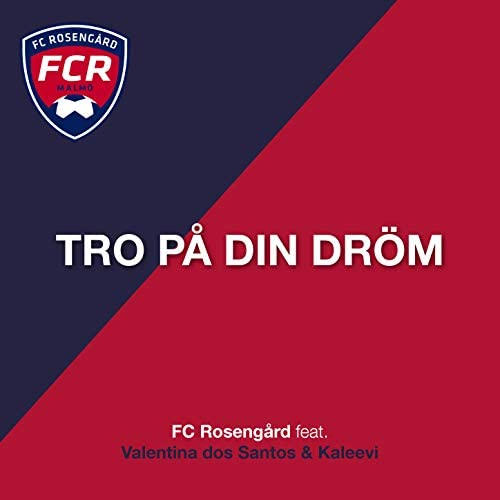FC Rosengård feat. Kaleevi & Valentina dos Santos