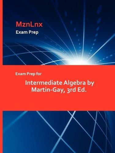 Exam Prep for Intermediate Algebra by Martin-Gay, 3rd Ed.