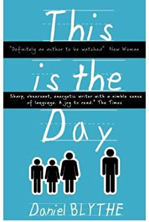 [(This is the Day)] [ By (author) Daniel Blythe ] [August, 2007]