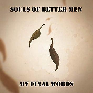 My Final Words