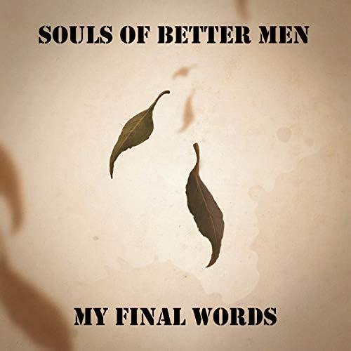 Souls of Better Men feat. Rebecka Gravås