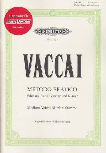 Metodo pratico di Canto Italiano: für Gesang und Klavier - Ausgabe für mittlere Stimme (mit CD: Klavier-Begleitung zur Singstimme) (Music Partner)