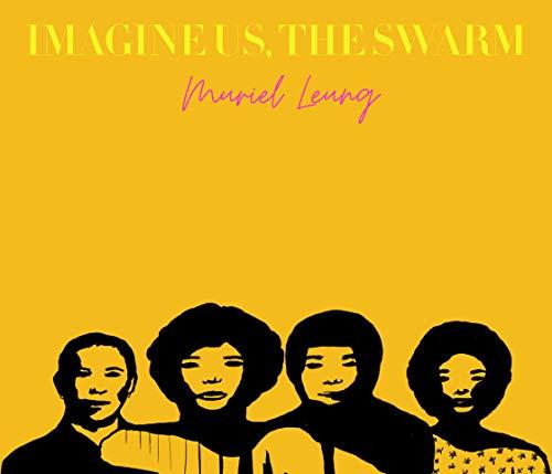Image of Imagine Us, The Swarm