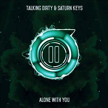 Alone With You (Original Mix)