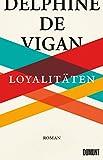 Loyalitäten: Roman