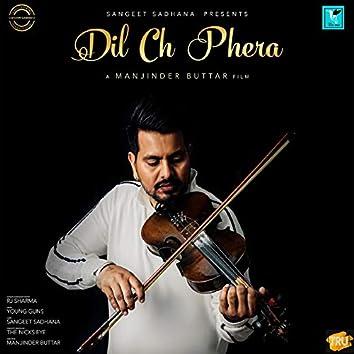 Dil Ch Phera - Single