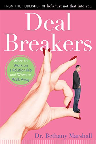 Deal Breakers: When to Work On a Relationship and When to Walk Away (English Edition)