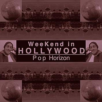 Weekend In Hollywood