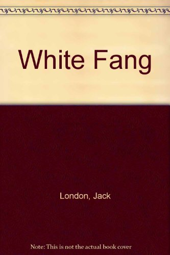 White Fang B002M5M67G Book Cover