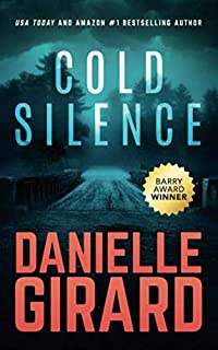Cold Silence: A Chilling Ex-FBI Thriller