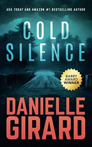 Compare Textbook Prices for Cold Silence: A Chilling Ex-FBI Thriller  ISBN 9780996308939 by Girard, Danielle