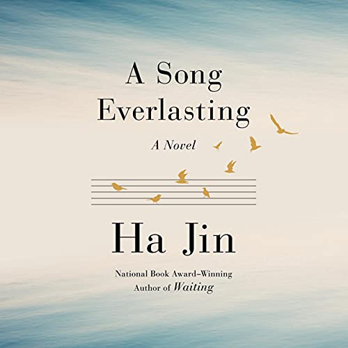 A Song Everlasting Audiobook By Ha Jin cover art