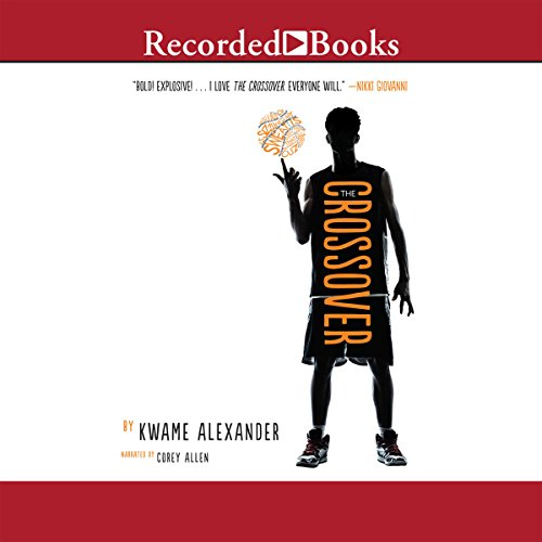 The Crossover Audiobook By Kwame Alexander cover art