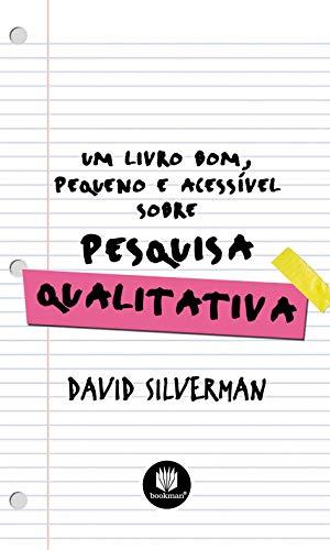 Um Livro Bom, Pequeno e Acessível sobre Pesquisa Qualitativa