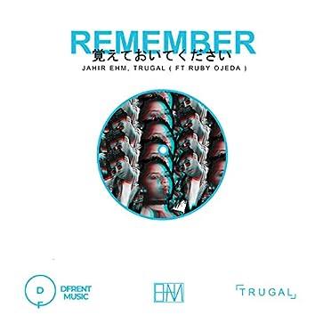 Remember (feat. Ruby Ojeda) (Radio Edit)